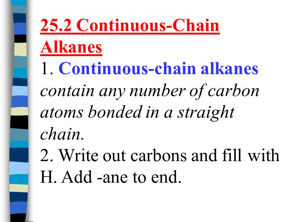 25.2 Continuous-Chain Alkanes