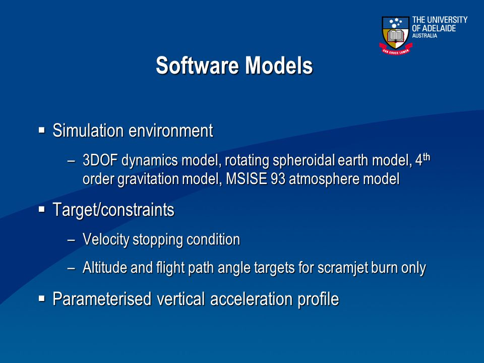 Software Models Simulation environment Target/constraints