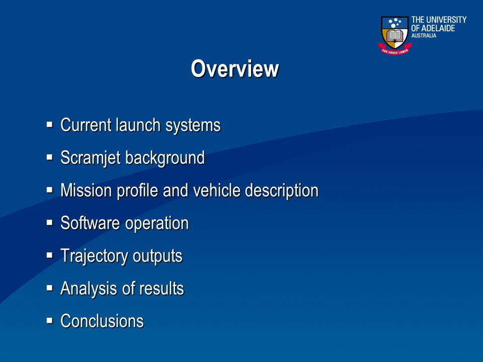 Overview Current launch systems Scramjet background