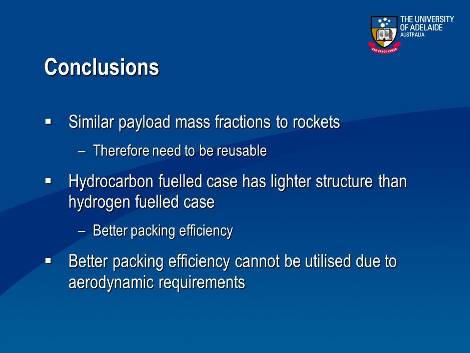 Conclusions Similar payload mass fractions to rockets
