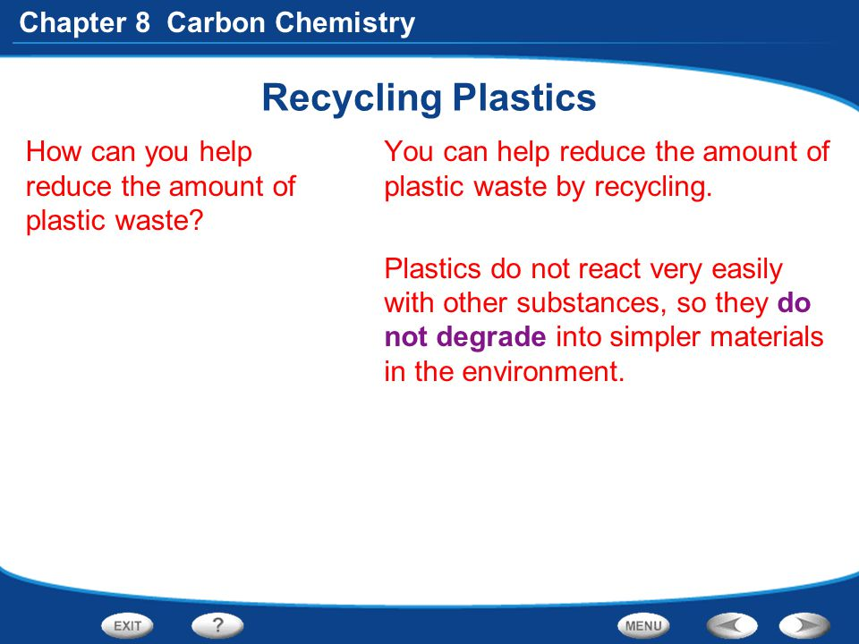 Recycling Plastics How can you help reduce the amount of plastic waste