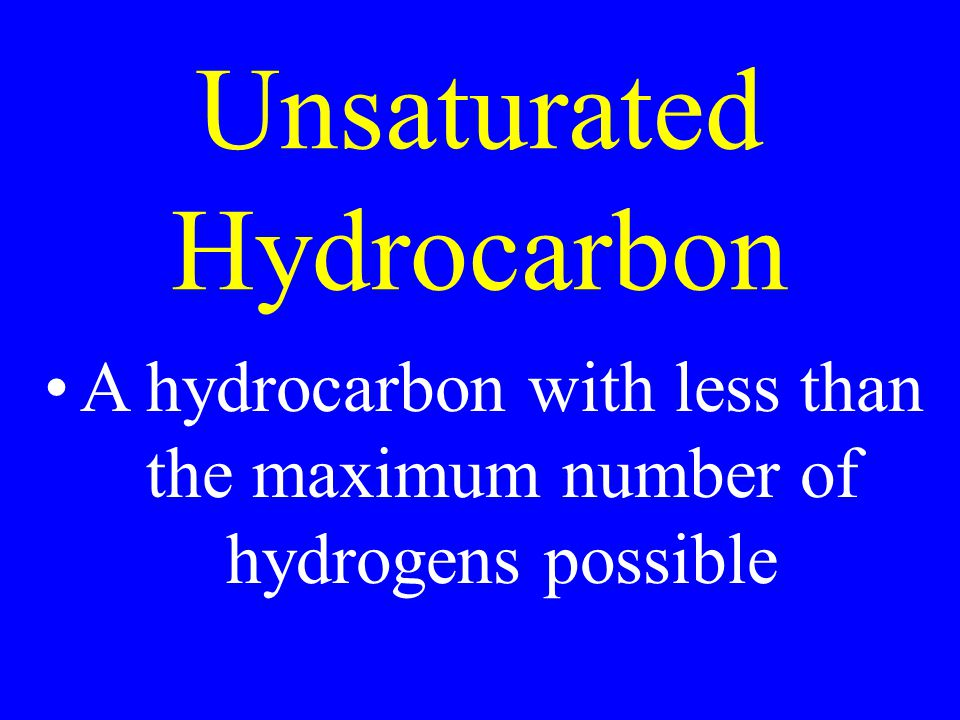 Unsaturated Hydrocarbon