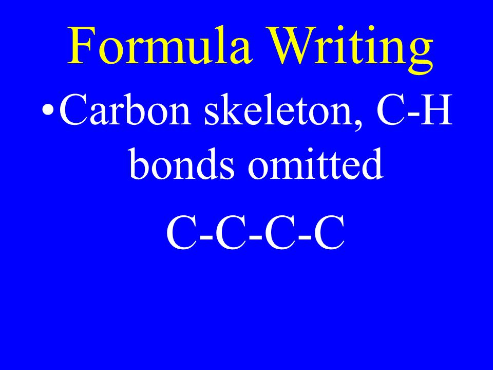 Carbon skeleton, C-H bonds omitted