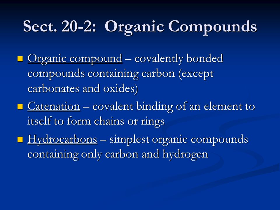 Sect. 20-2: Organic Compounds