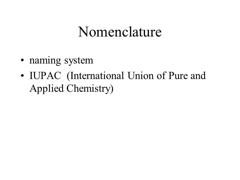 Nomenclature naming system
