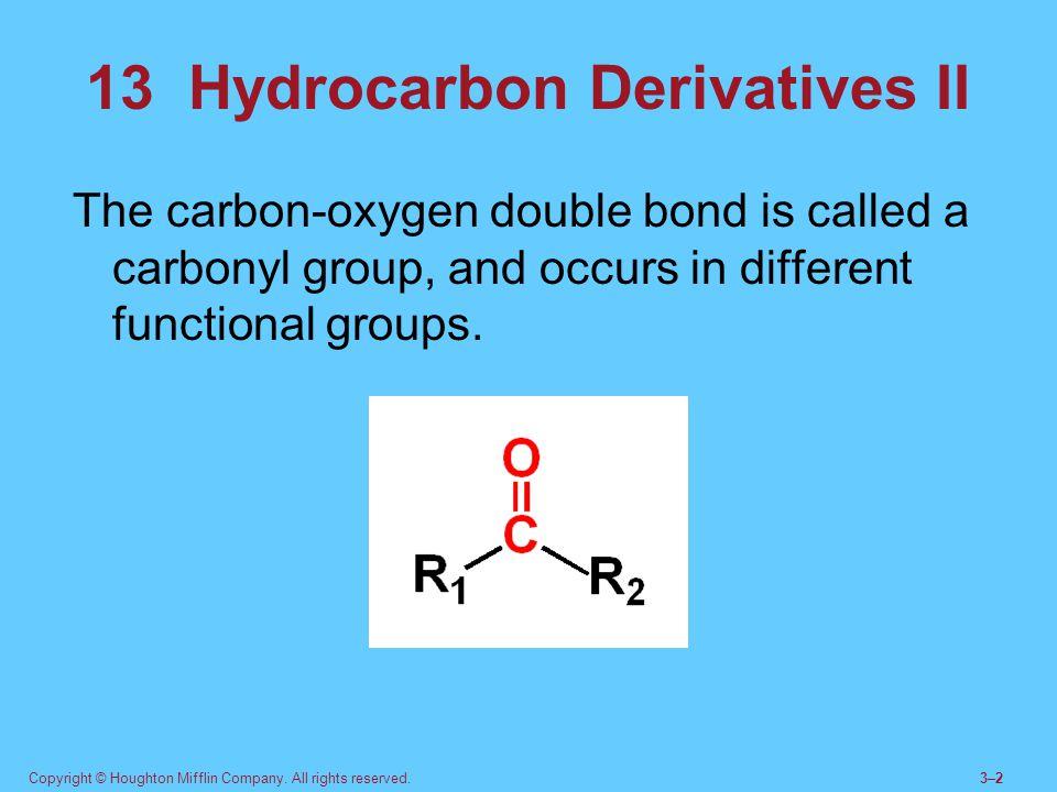 13 Hydrocarbon Derivatives II
