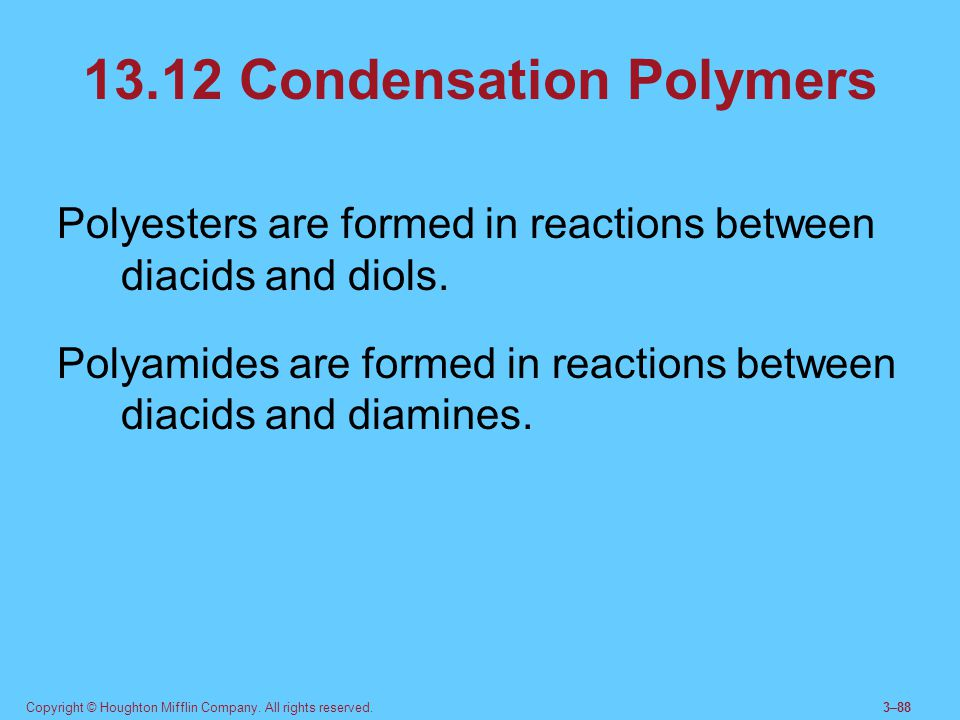 13.12 Condensation Polymers