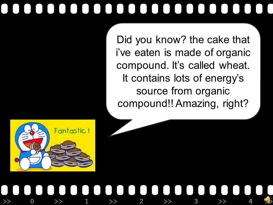 Did you know. the cake that i've eaten is made of organic compound