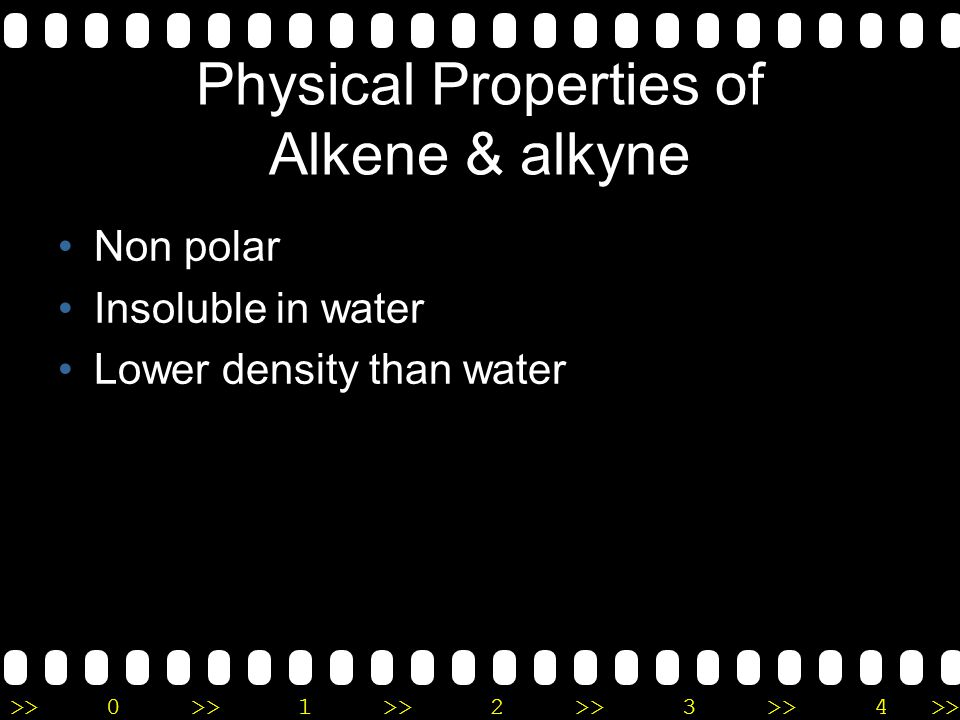 Physical Properties of Alkene & alkyne