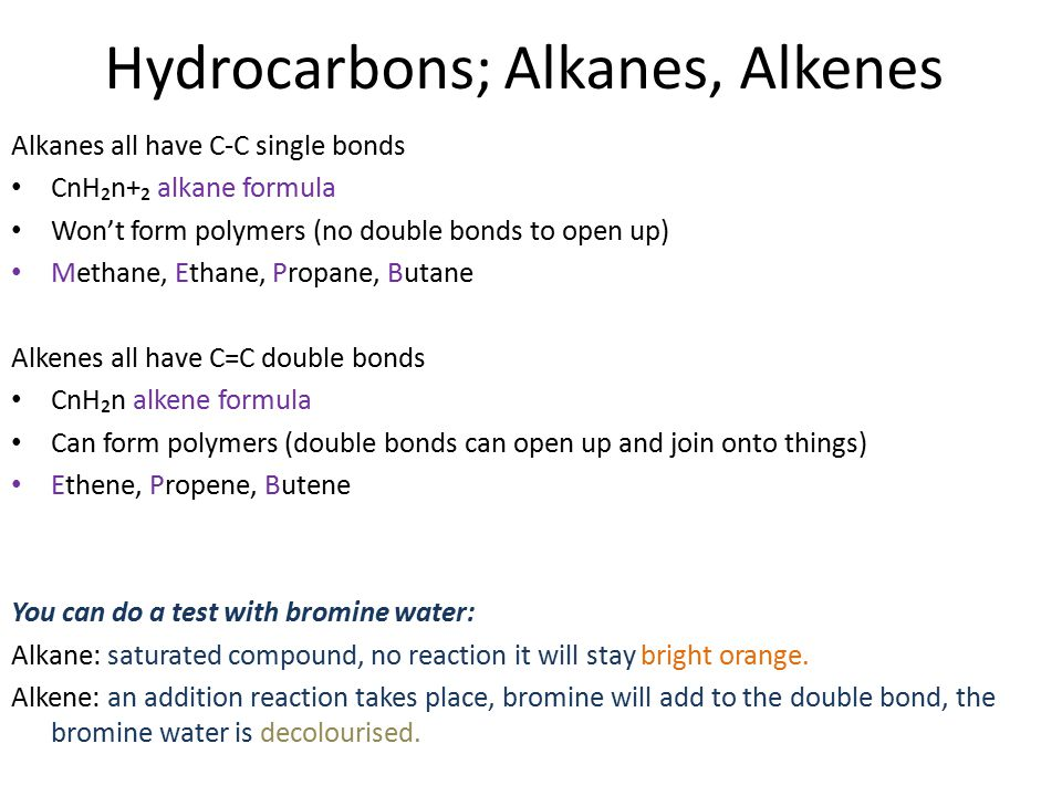 Hydrocarbons; Alkanes, Alkenes