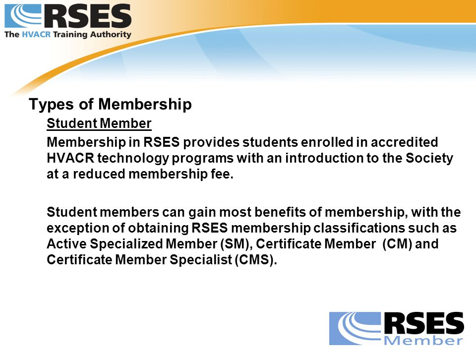 Types of Membership Student Member.
