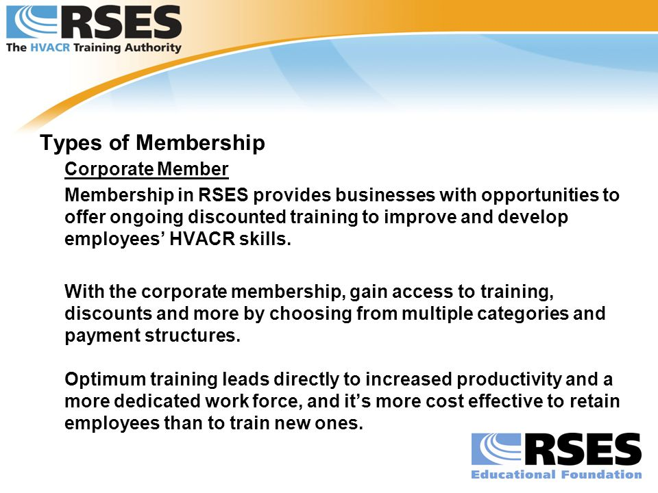 Types of Membership Corporate Member.