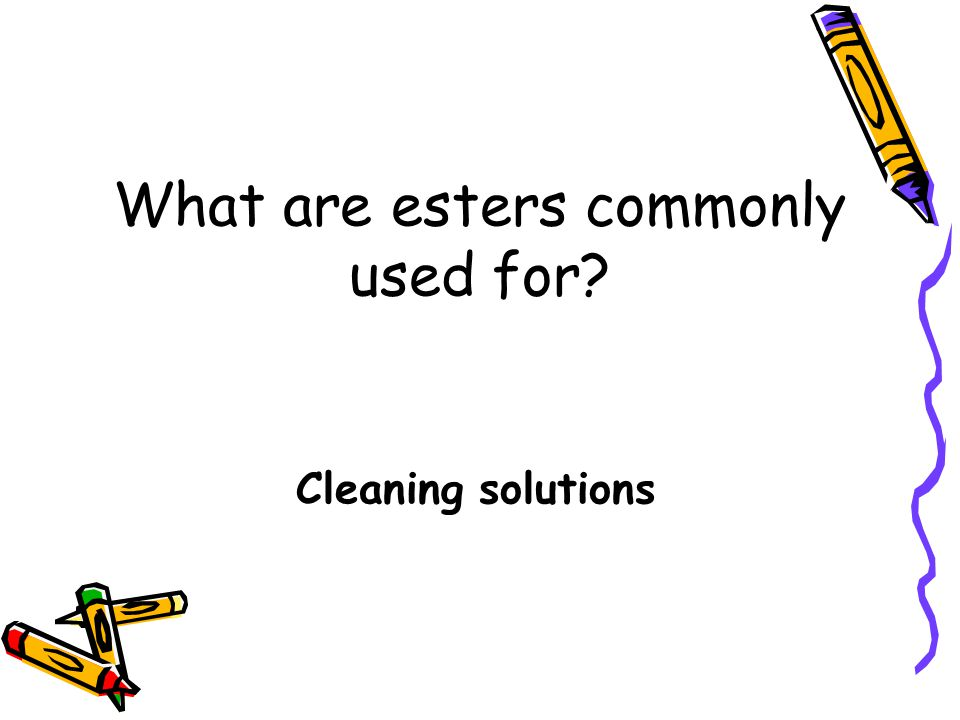 What are esters commonly used for