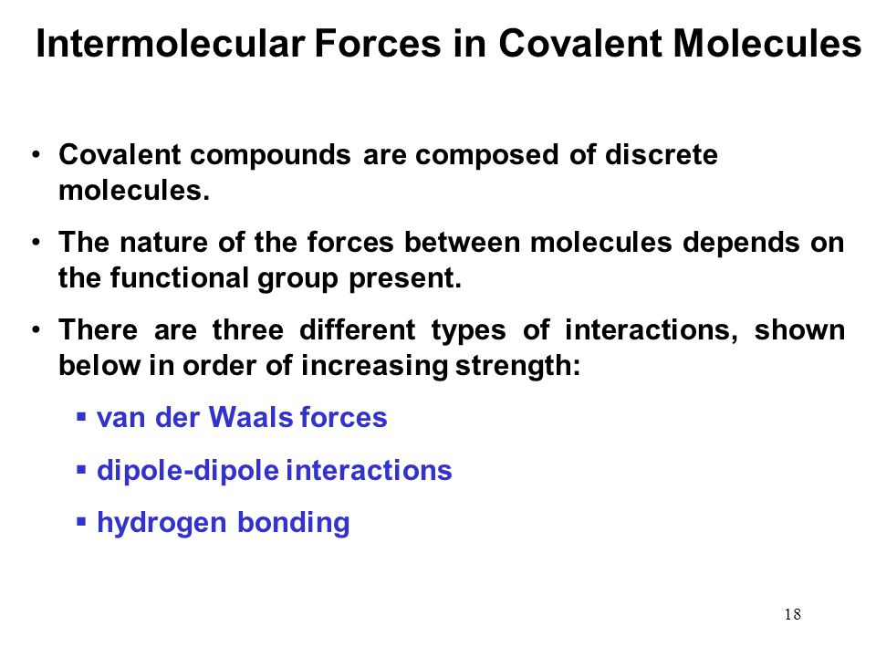 Intermolecular Forces in Covalent Molecules