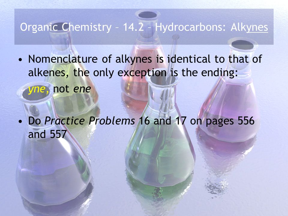 Organic Chemistry – 14.2 – Hydrocarbons: Alkynes