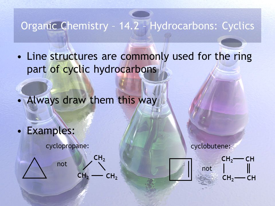Organic Chemistry – 14.2 – Hydrocarbons: Cyclics