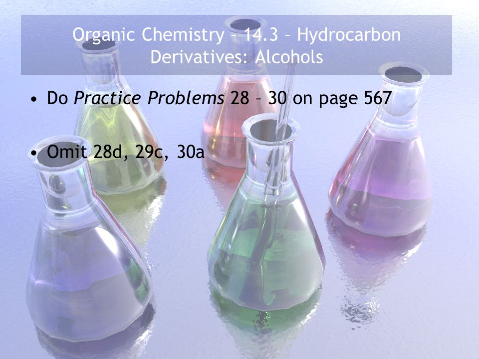 Organic Chemistry – 14.3 – Hydrocarbon Derivatives: Alcohols