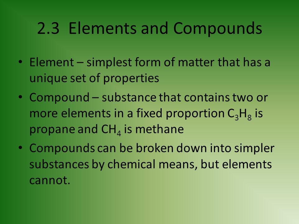 2.3 Elements and Compounds