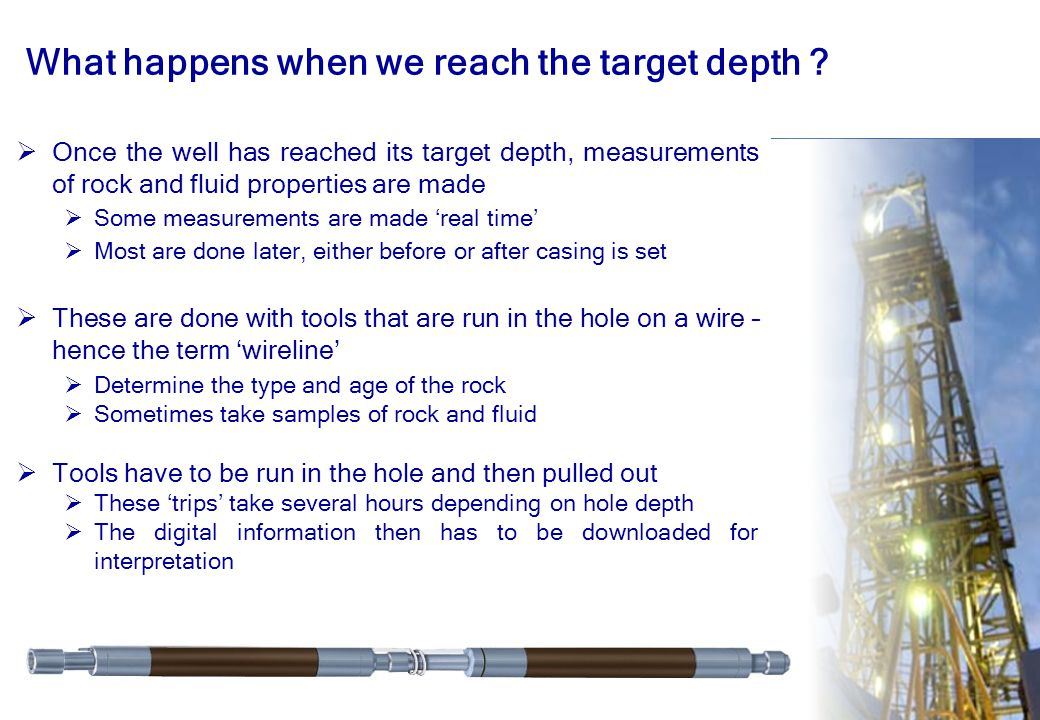 What happens when we reach the target depth
