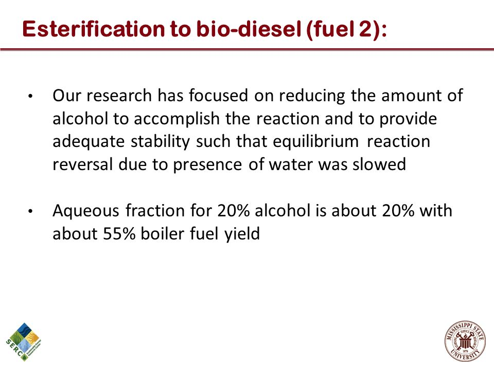 Esterification to bio-diesel (fuel 2):