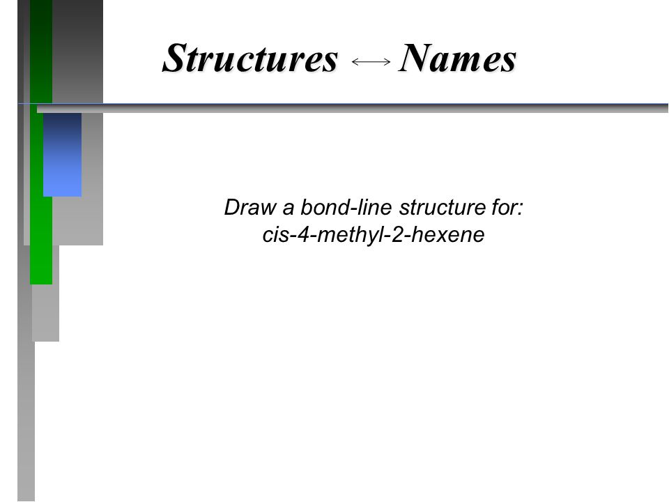 Draw a bond-line structure for: