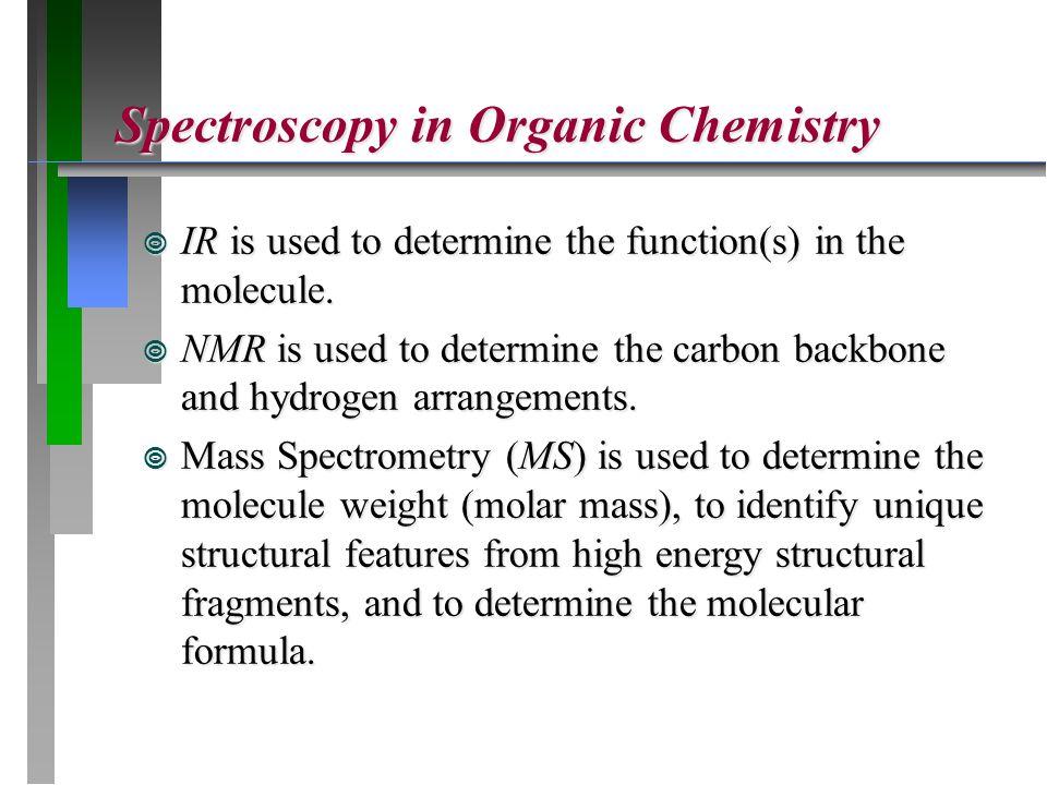 Spectroscopy in Organic Chemistry