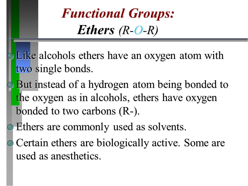 Functional Groups: Ethers (R-O-R)