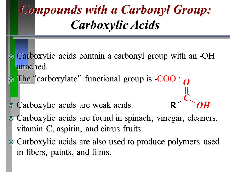 Compounds with a Carbonyl Group: