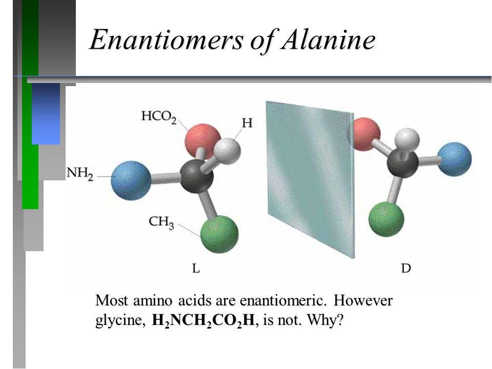 Enantiomers of Alanine