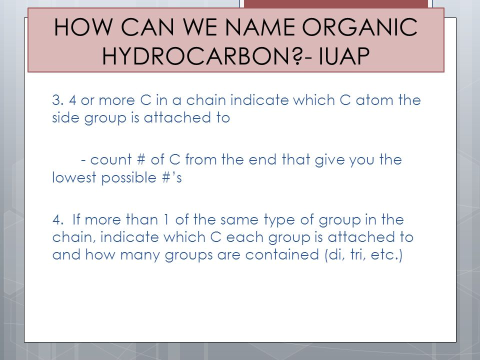 HOW CAN WE NAME ORGANIC HYDROCARBON - IUAP