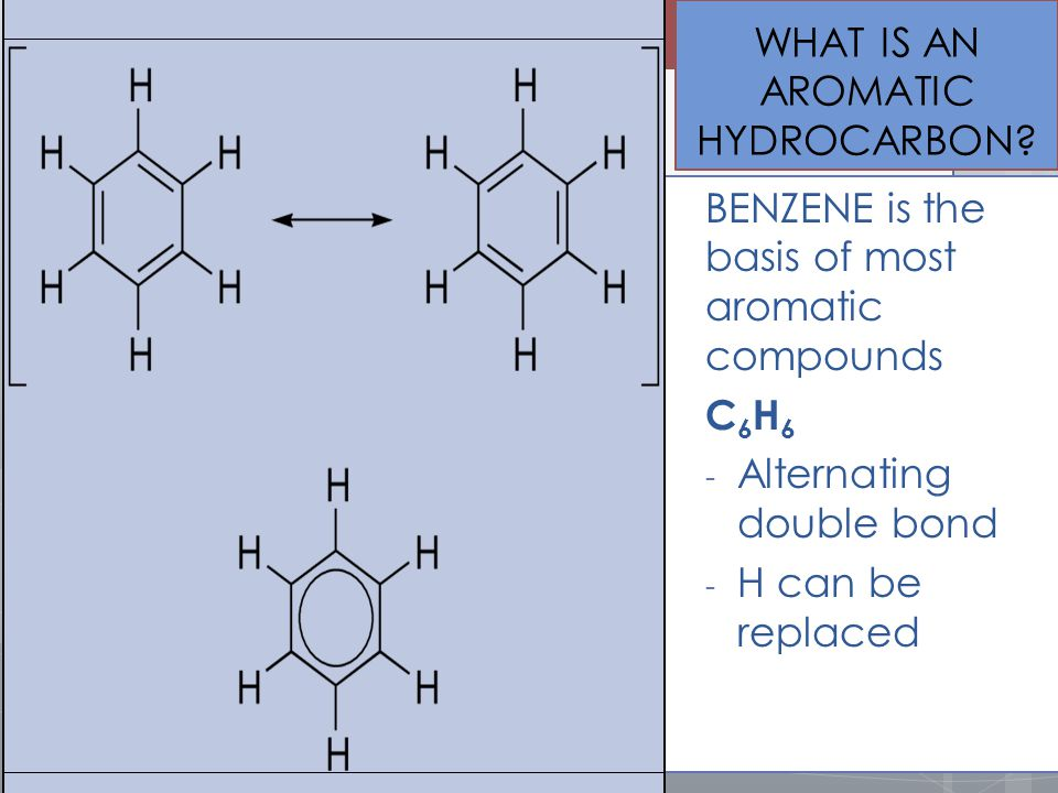 WHAT IS AN AROMATIC HYDROCARBON