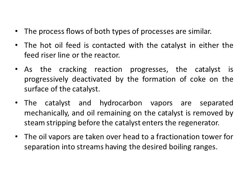 The process flows of both types of processes are similar.