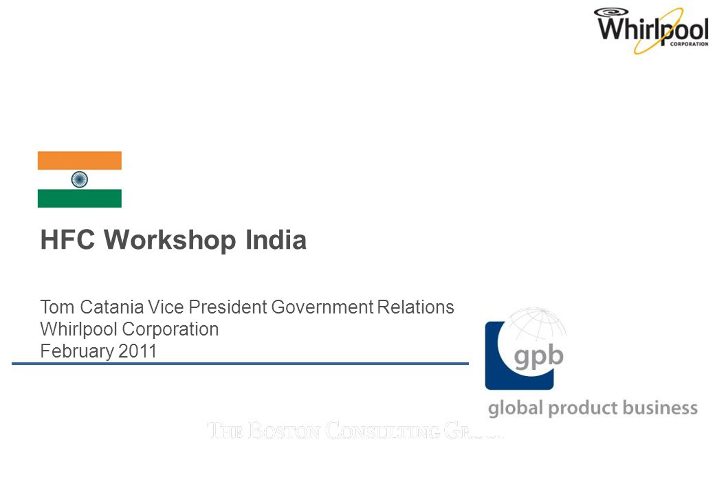HFC Workshop India Tom Catania Vice President Government Relations