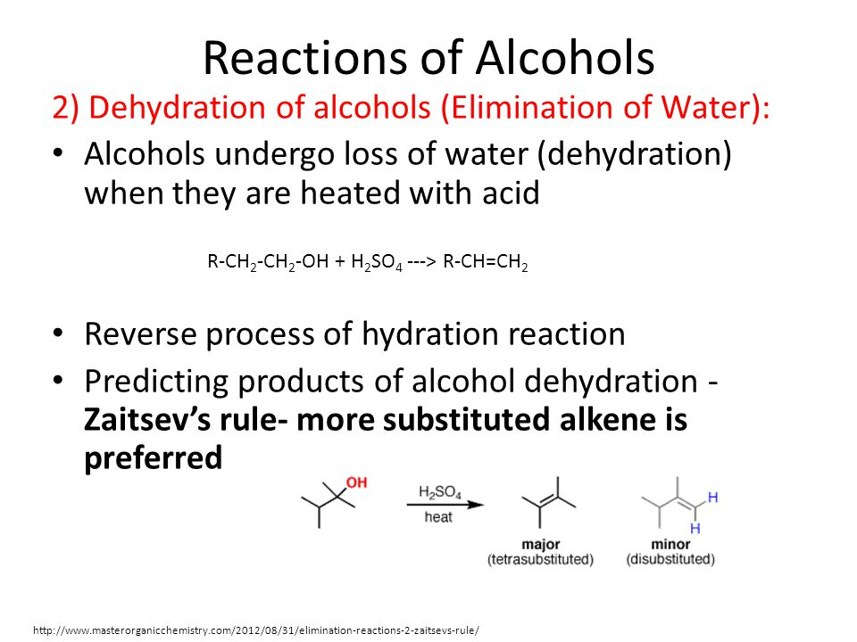 Reactions of Alcohols 2) Dehydration of alcohols (Elimination of Water): Alcohols undergo loss of water (dehydration) when they are heated with acid.