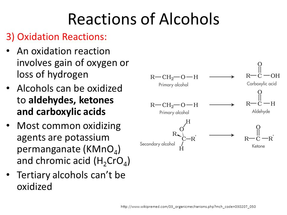 Reactions of Alcohols 3) Oxidation Reactions: