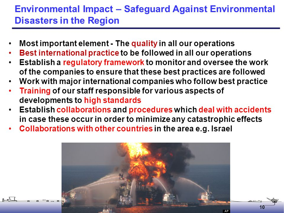 Environmental Impact – Safeguard Against Environmental Disasters in the Region
