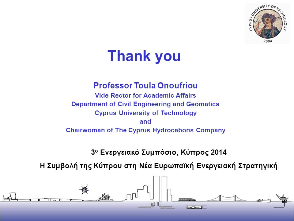 Thank you Thank you Professor Toula Onoufriou