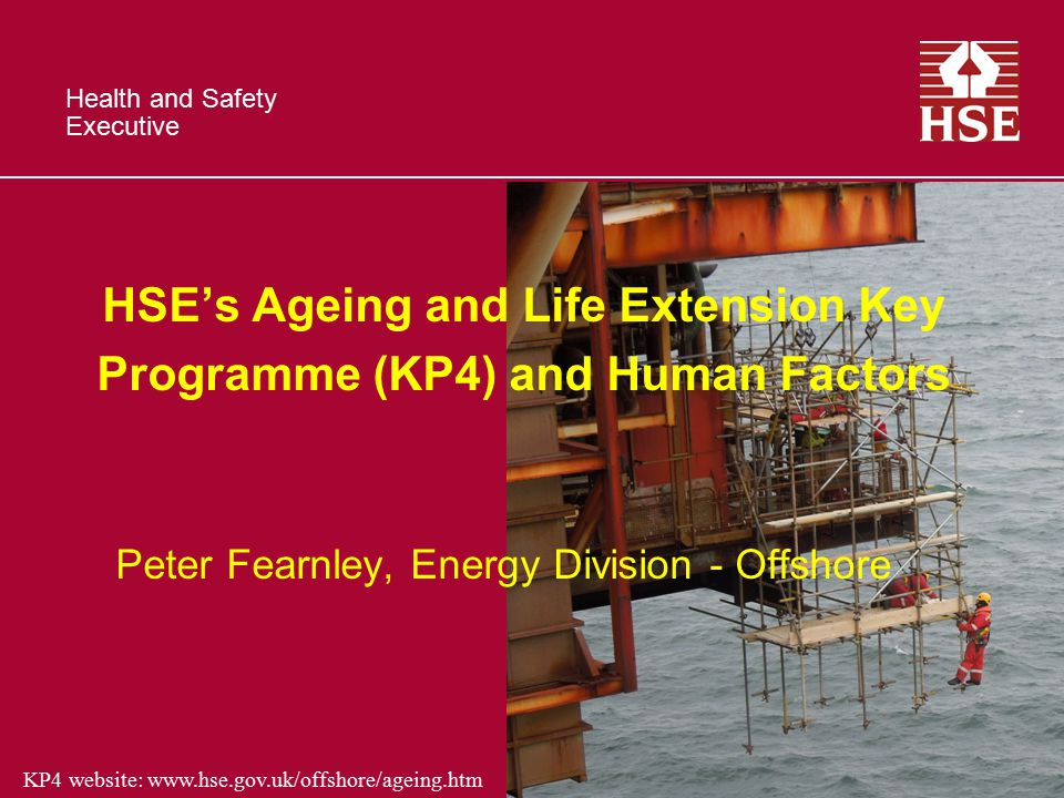 HSE's Ageing and Life Extension Key Programme (KP4) and Human Factors