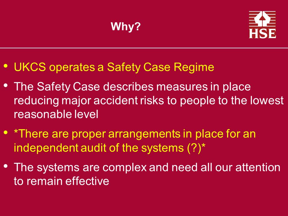 UKCS operates a Safety Case Regime