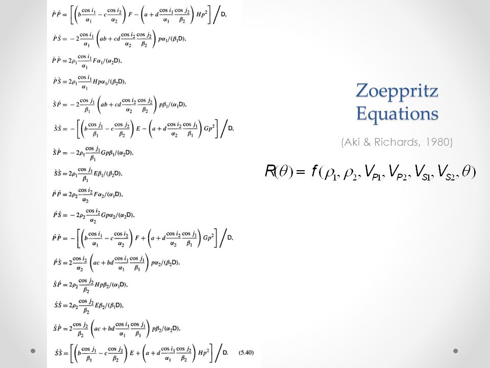 Zoeppritz Equations (Aki & Richards, 1980)