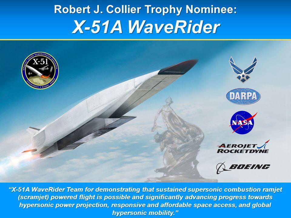 Robert J  Collier Trophy Nominee: X-51A WaveRider