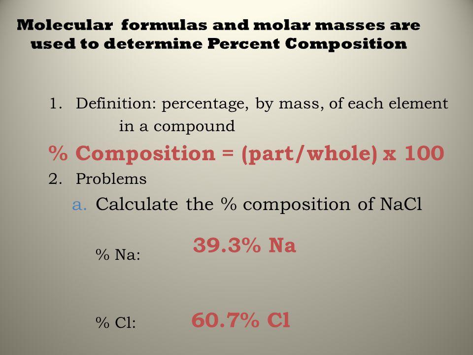 % Composition = (part/whole) x 100