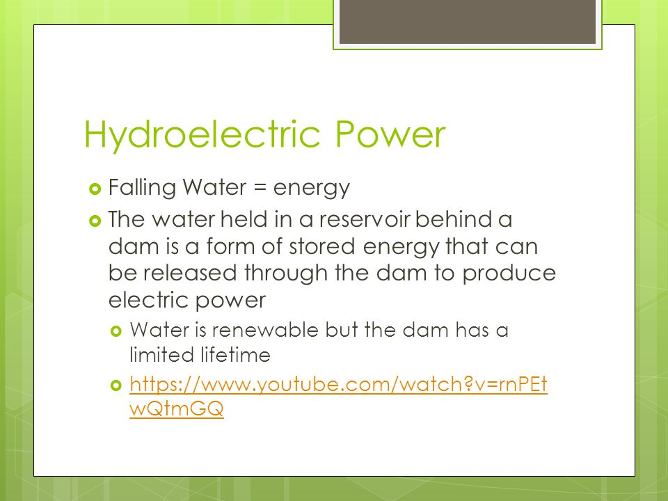 Hydroelectric Power Falling Water = energy