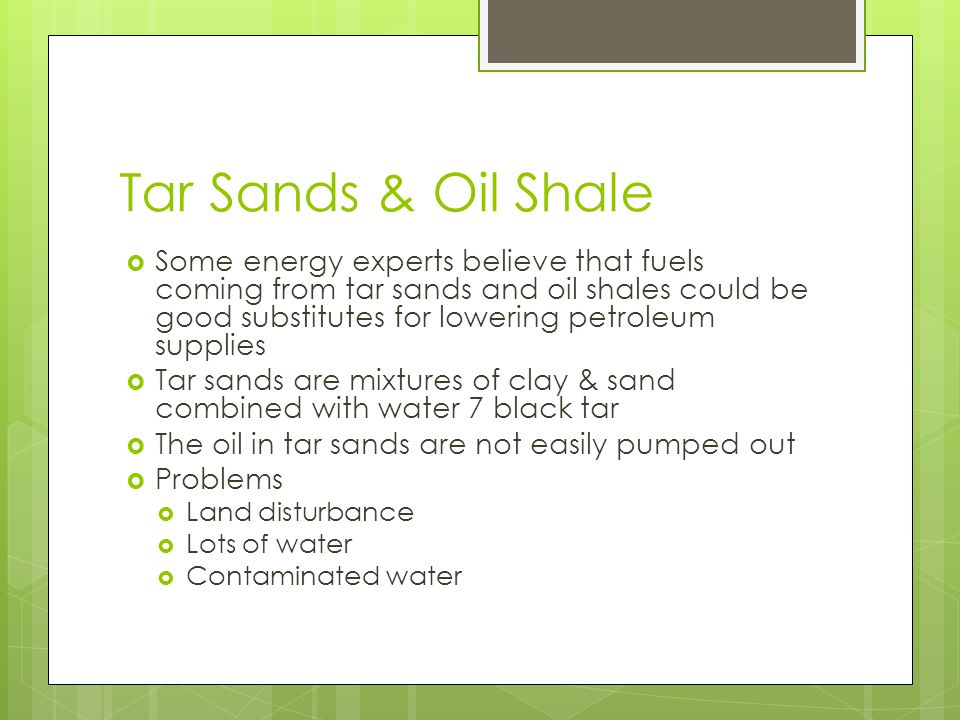 Tar Sands & Oil Shale