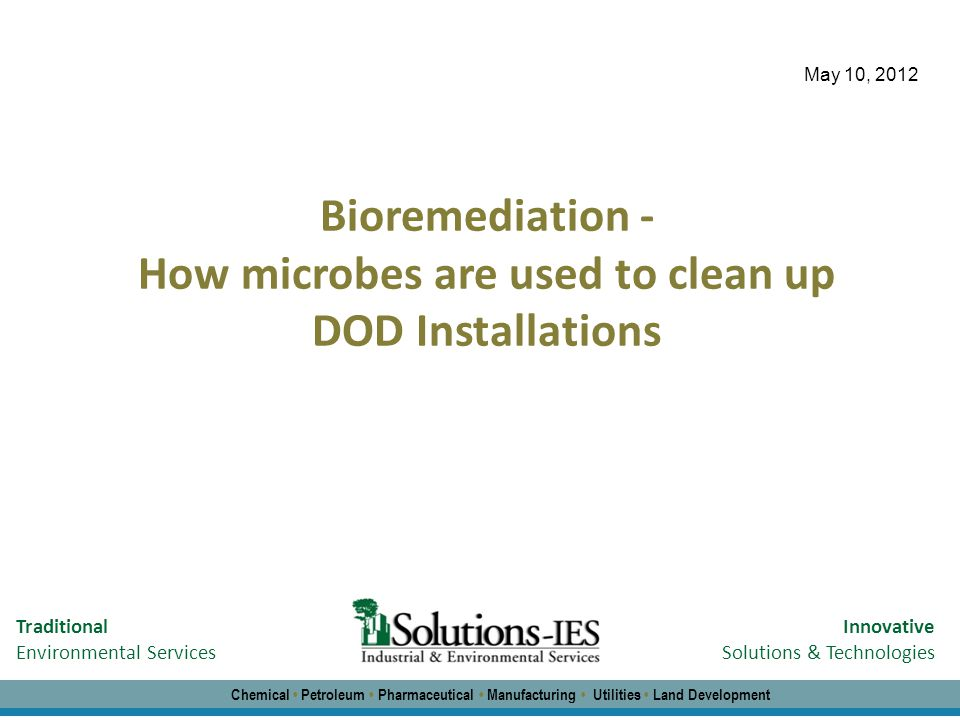 How microbes are used to clean up DOD Installations