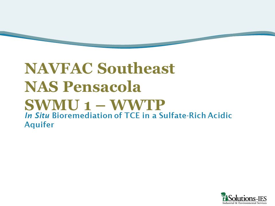 NAVFAC Southeast NAS Pensacola SWMU 1 – WWTP