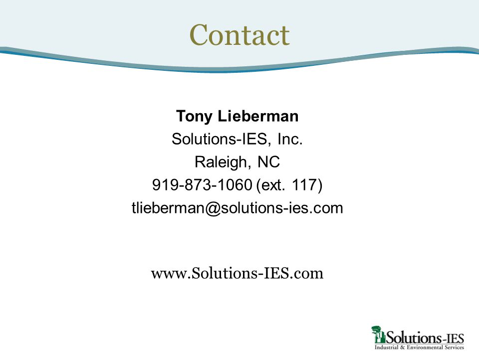 Contact Tony Lieberman Solutions-IES, Inc. Raleigh, NC