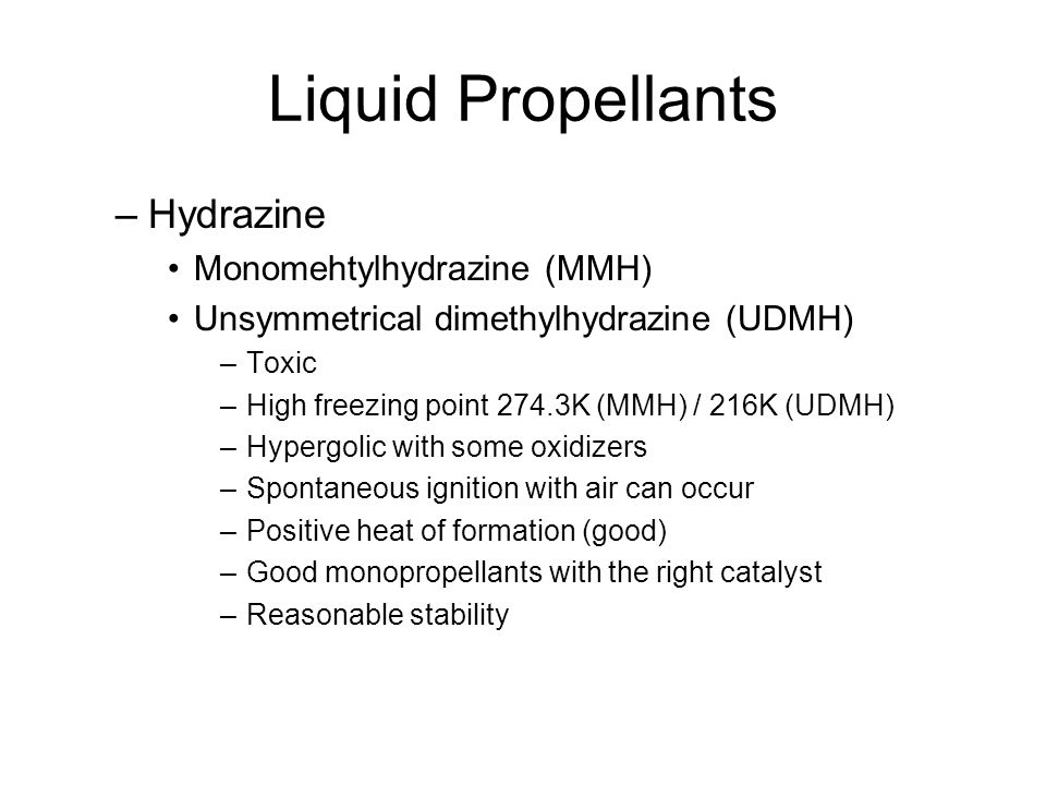 Liquid Propellants Hydrazine Monomehtylhydrazine (MMH)