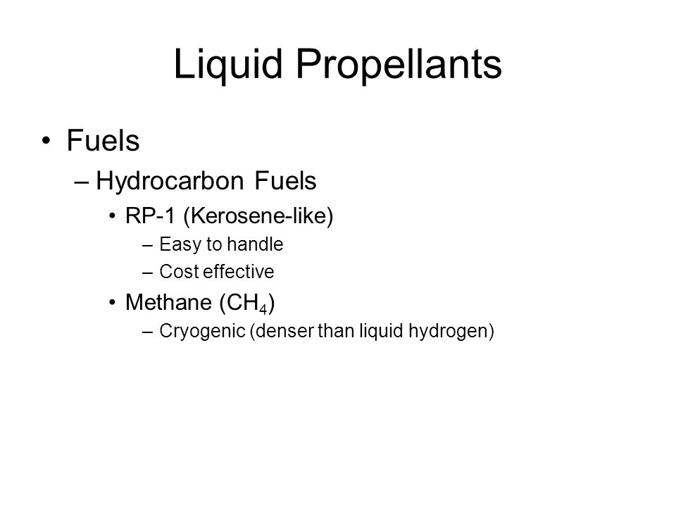 Liquid Propellants Fuels Hydrocarbon Fuels RP-1 (Kerosene-like)