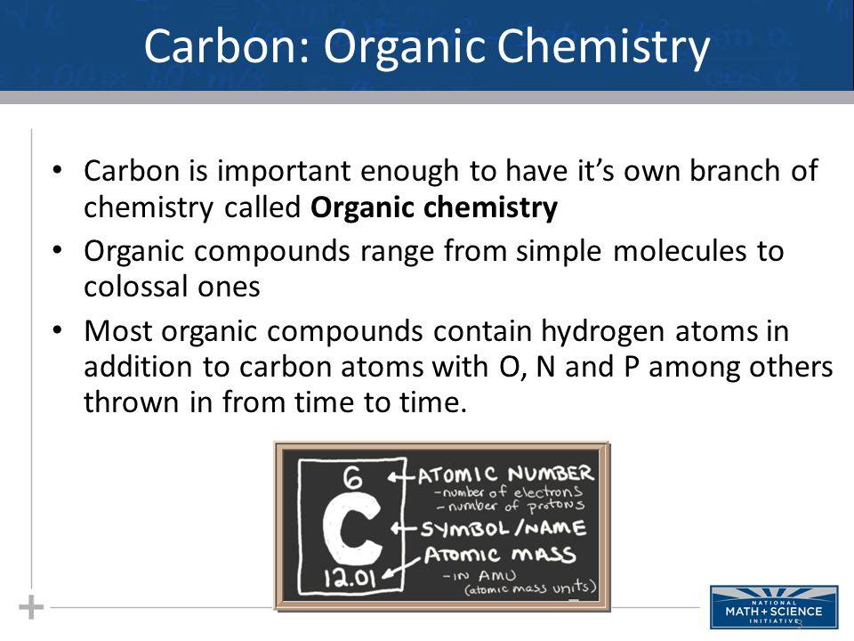 Carbon: Organic Chemistry